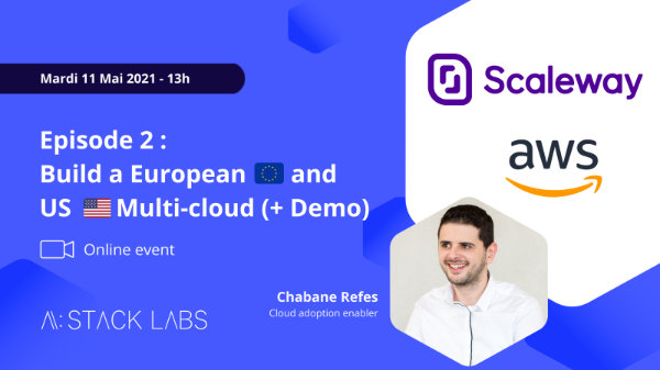Build a European and US Multi-cloud with Scaleway and AWS